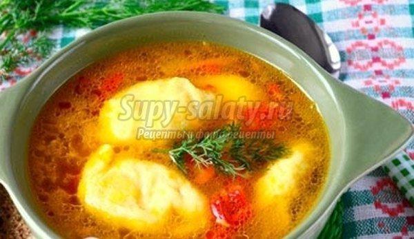 Суп с клёцками: ТОП-8 пошаговых рецептов